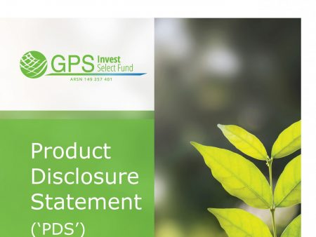 Pages from Product Disclosure Statement - GPS Invest Select Fund - July 2017